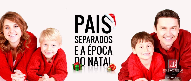 Pais separados e a época do Natal.