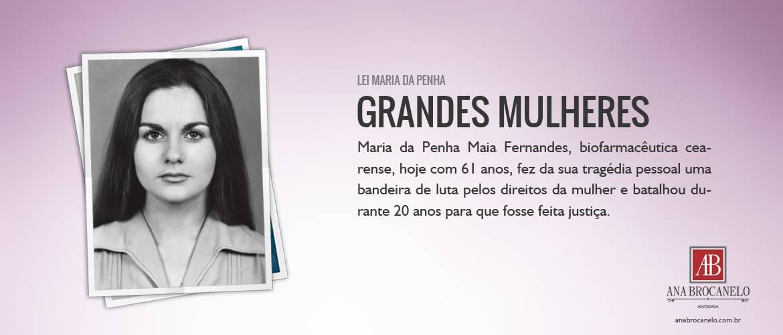 Grandes Mulheres - Maria da Penha.
