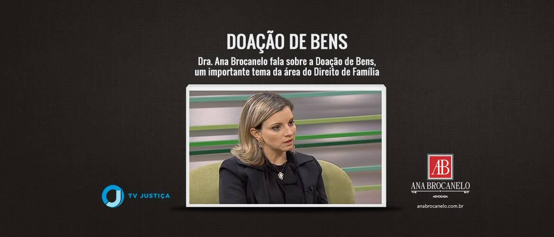 Dra. Ana Brocanelo fala sobre a Doação de Bens.
