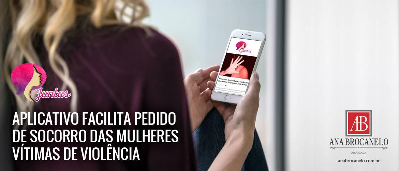 Aplicativo facilita pedido de socorro das mulheres vítimas de violência.