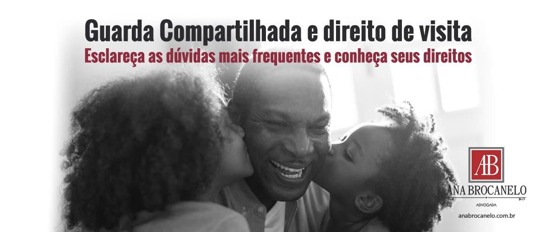 Guarda Compartilhada e Direito de Visita.