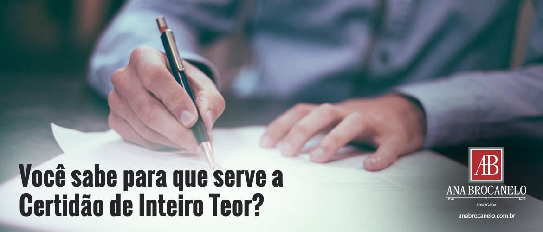 Você sabe para que serve a Certidão de Inteiro Teor?