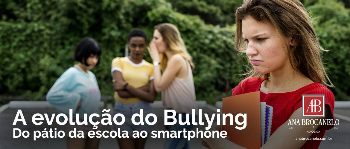 A evolução do Bullying - do pátio da escola ao smartphone.