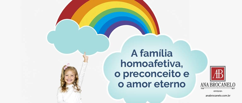 A família homoafetiva, o preconceito e o amor eterno.