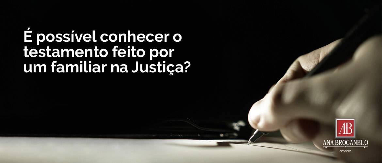 É possível conhecer o testamento feito por um familiar na Justiça?