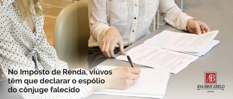 No Imposto de Renda 2020, viúvos têm que declarar o espólio do cônjuge falecido.