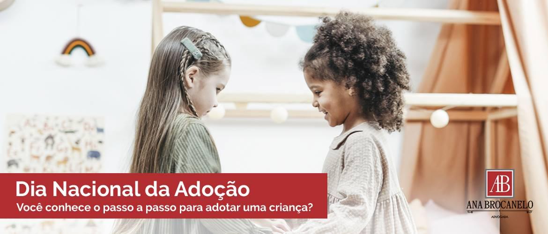 Você conhece o passo a passo para adotar uma criança?