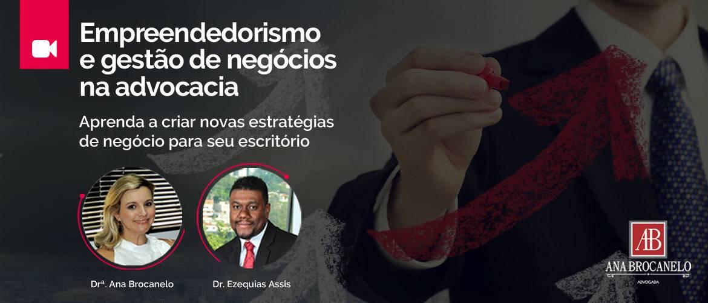 Empreendedorismo e gestão de negócios na advocacia.
