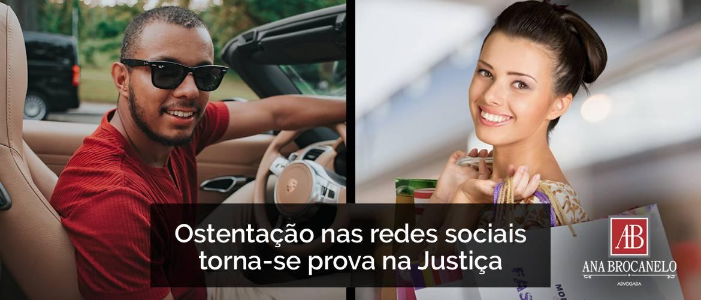 Ostentação nas redes sociais torna-se prova na Justiça.