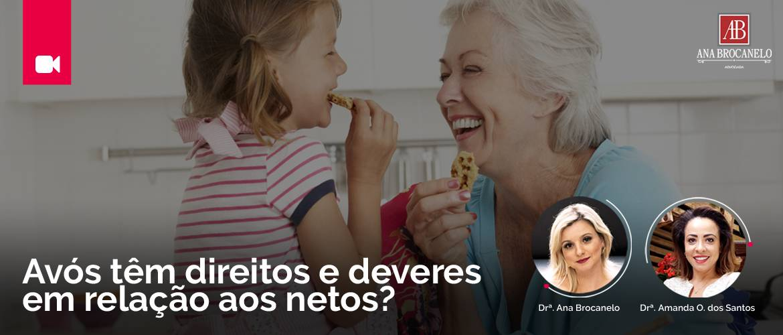 Pensão Alimentícia. Os avós têm direitos e deveres em relação aos netos.