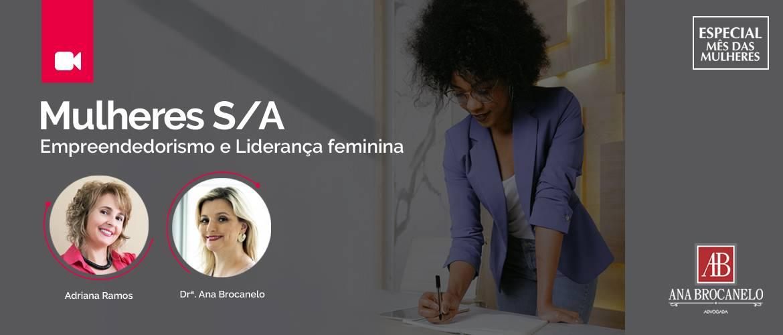 Mulheres S/A. Empreendedorismo e Liderança Feminina.