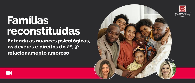 Direito de Família - Famílias reconstituídas.