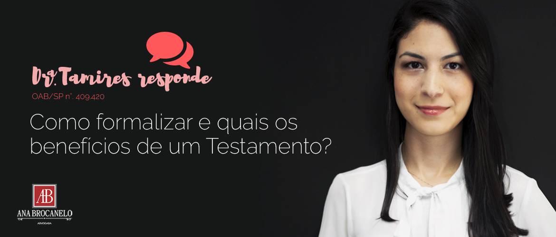 Como formalizar e quais os benefícios de um Testamento?