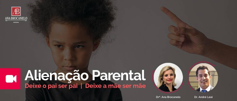 Alienação Parental. Deixa o pai ser pai. Deixe a mãe ser mãe.